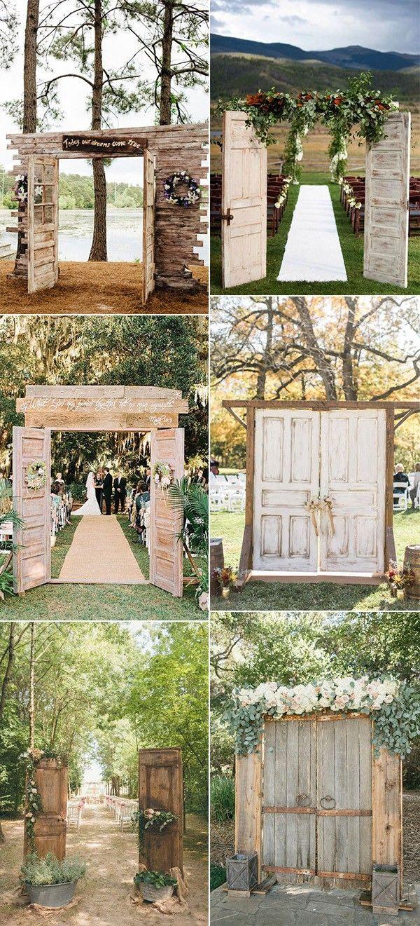 20 rustikale Hochzeitszeremonie-Eingangs-Ideen im Freien mit alten Türen auf einem Etat   – My Wedding