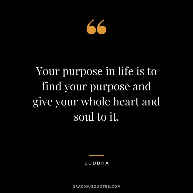 77 Quotes to Help You Find Your Life Purpose (GUIDE)