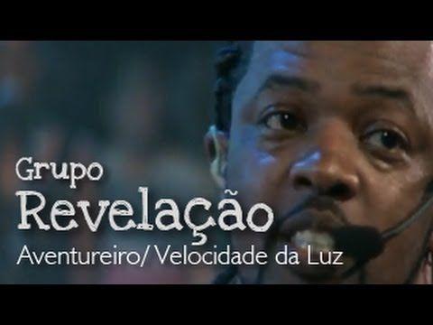 Grupo Revelação - Aventureiro/Velocidade da Luz (Ao Vivo no Morro)