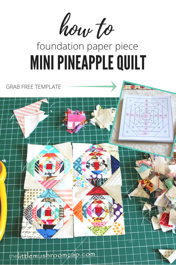 how to foundation paper piece pineapple quilt. free template included. Get  free template and start quilting today