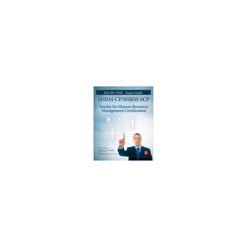 Shrm Cpshrm Scp Certification All In One Exam Guide Paperback