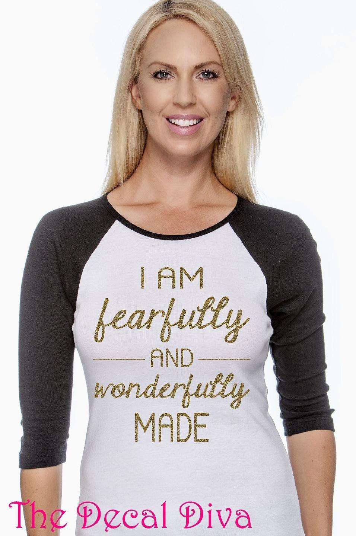 05c8e3bc8 I am FEARFULLY and WONDERFULLY Made GLITTER Shirt! Glitter Shirt