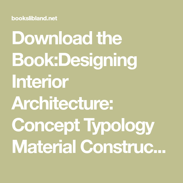 Designing Interior Architecture Concept Typology Material