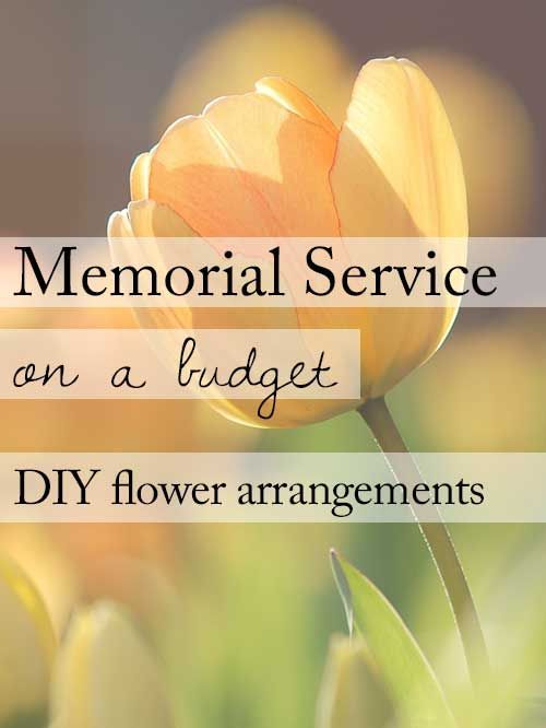 15 ideas for a beautiful memorial service on a budget diy make it personal and keep on budget with diy funeral flower arrangements 15 ideas for solutioingenieria Choice Image