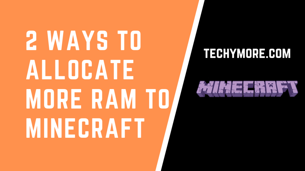 How To Allocate More Ram To Minecraft Minecraft Heavy Games Ram