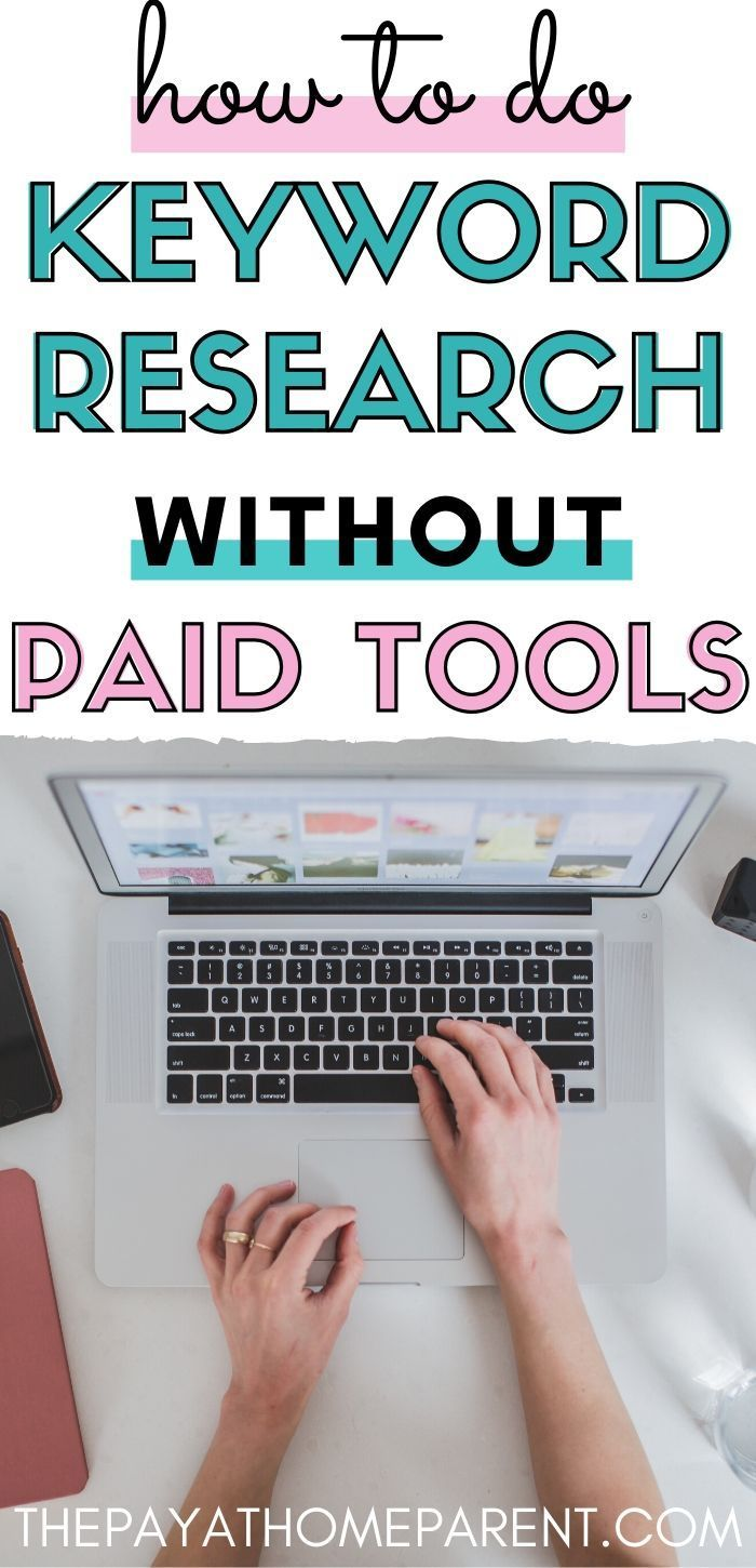 Get Your Keywords Together How To Do Keyword Research With Only Free Tools In 2020 Marketing Website Learn Seo Free Tools