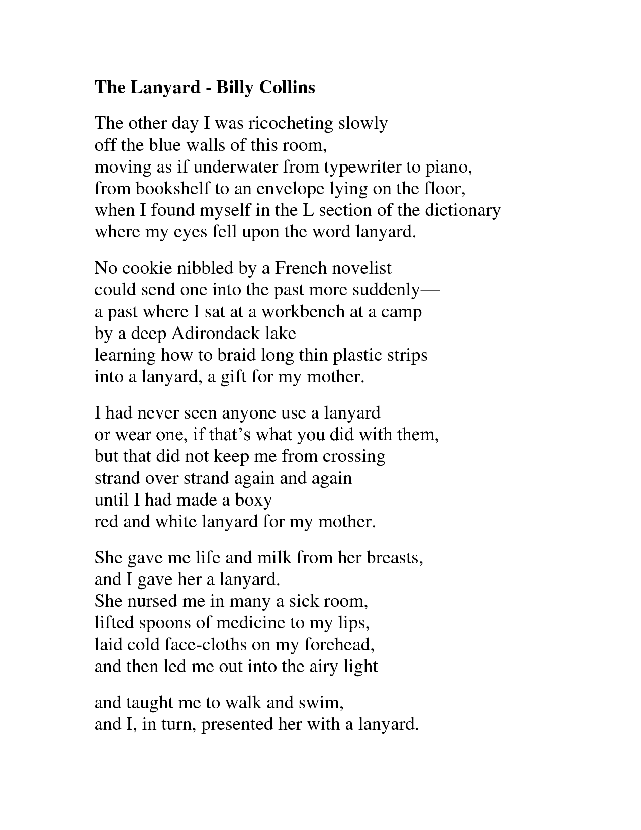 the history teacher billy collins essay Introduction to poetry by billy collins i ask them to take a poem and hold it up to the light like a color slide or press an ear against its hive i say drop a mouse into a poem and watch him probe his way out, or walk inside the poem's room.
