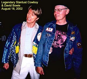 """David Bowie and the """"Legendary Stardust Cowboy"""" (inventor of  psychobilly-rockabilly, and the """"Stardust"""" of : """"Ziggy Stardust"""" name!) - 2002"""