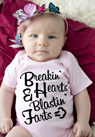 Breakin Hearts And Blastin Farts Girl Onesie Baby Girl