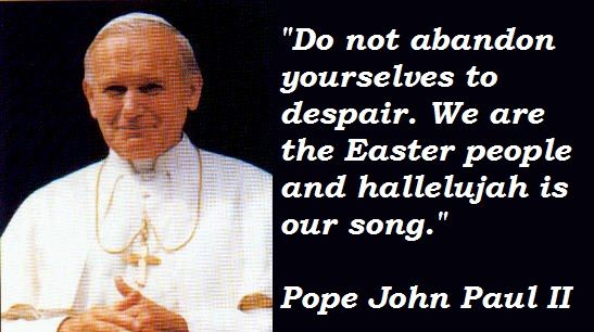 Pope John Paul Ii Quotes Pope Quotes  Pope John Paul Ii Quotations Sayings Famous Quotes Of .