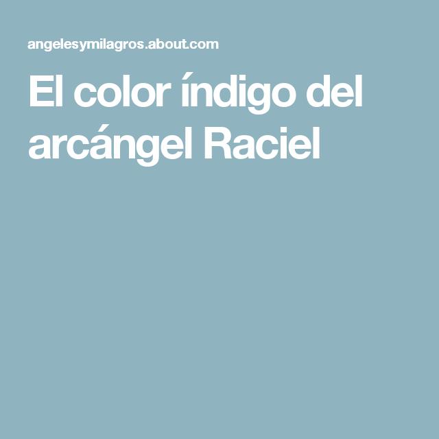 El color índigo del arcángel Raciel