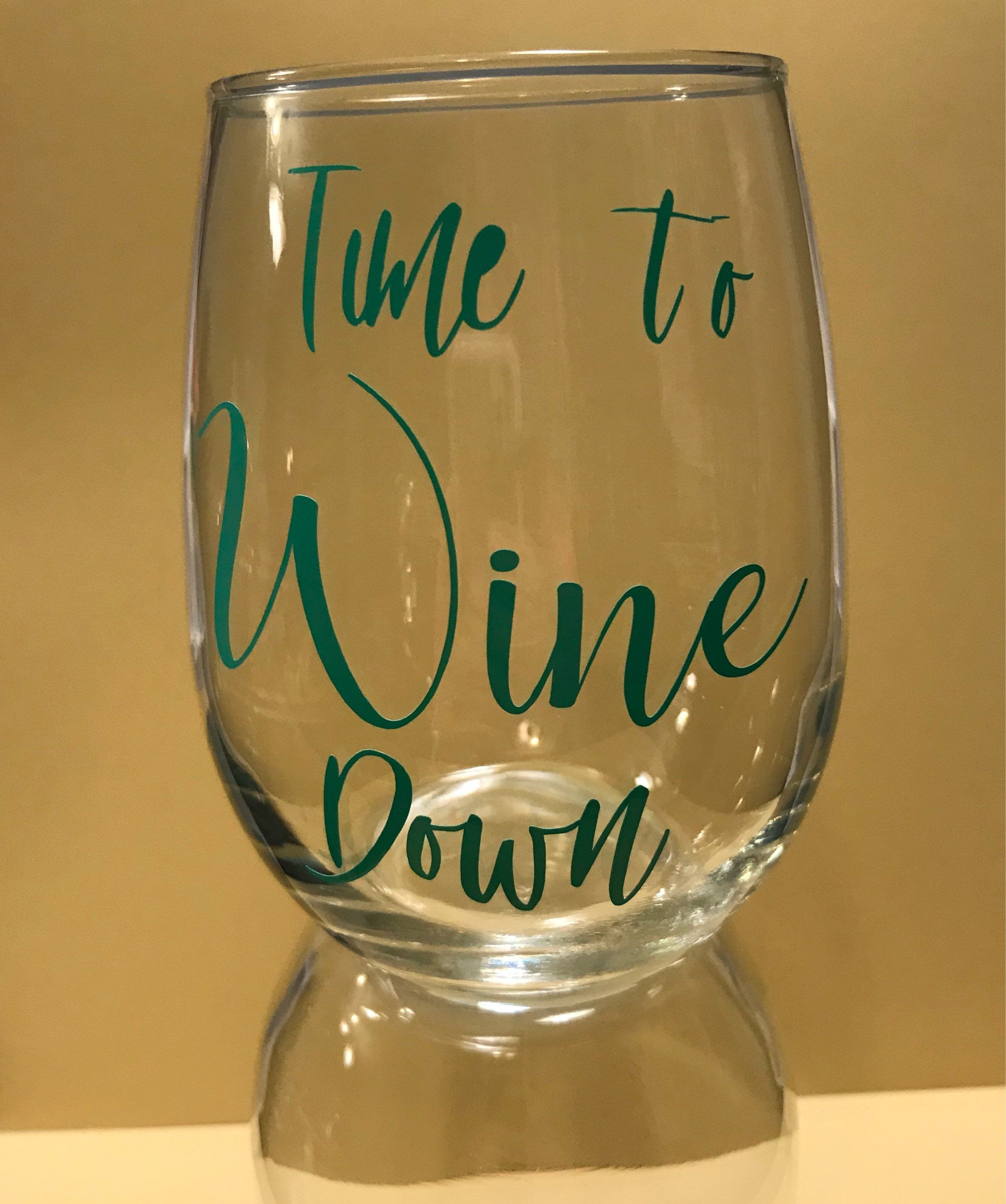 Stemless wine glass time to wine down funny saying wine glass