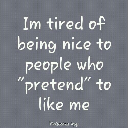 Pin By Priyanshi Domadia On Quotes That I Love Pretending Quotes Fake Friend Quotes Sarcastic Quotes