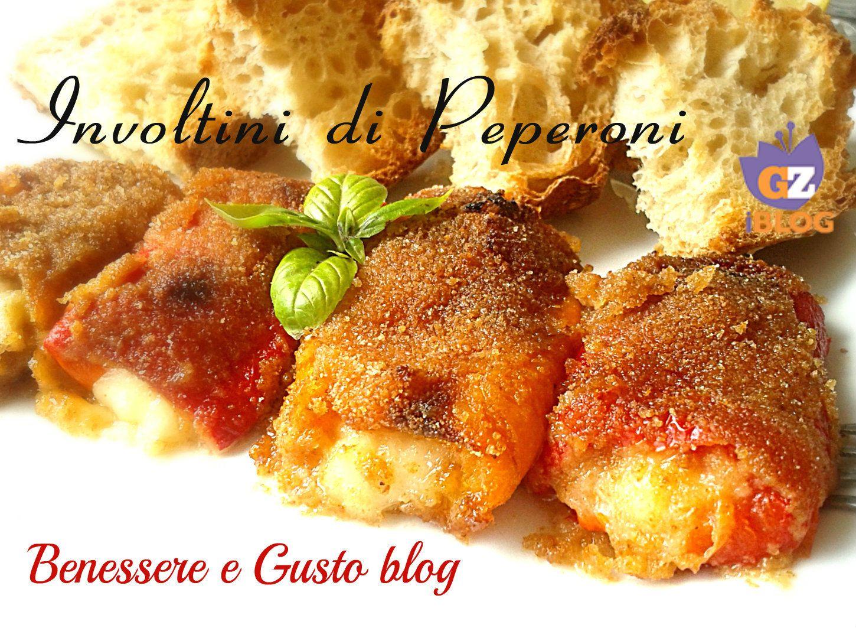 Involtini di peperoni ricetta veloce finger foods food and dishes - Secondi piatti da cucinare in anticipo ...