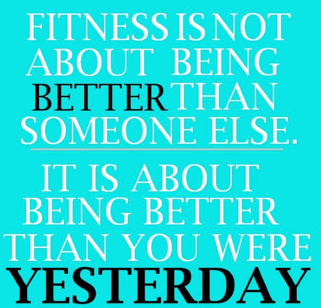 Not being better. Love this quote #Fitness.
