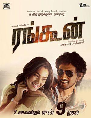 Rangoon Tamil Movie Poster Movies Tamil Movies Movie Posters