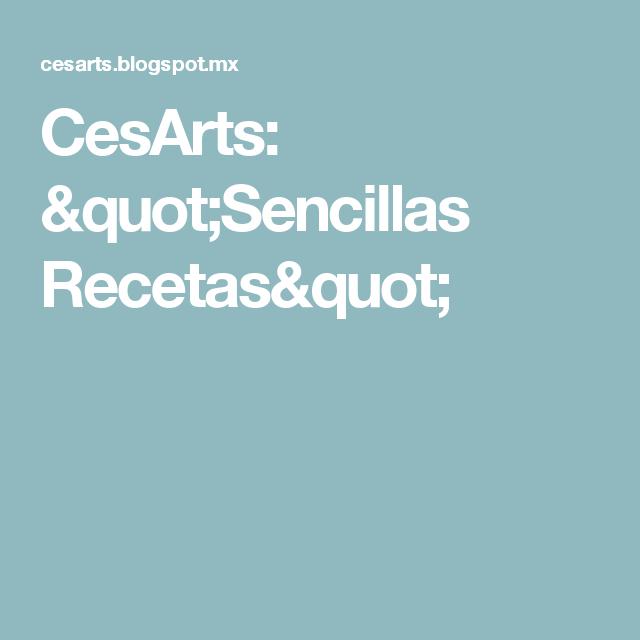 """CesArts: """"Sencillas Recetas"""""""