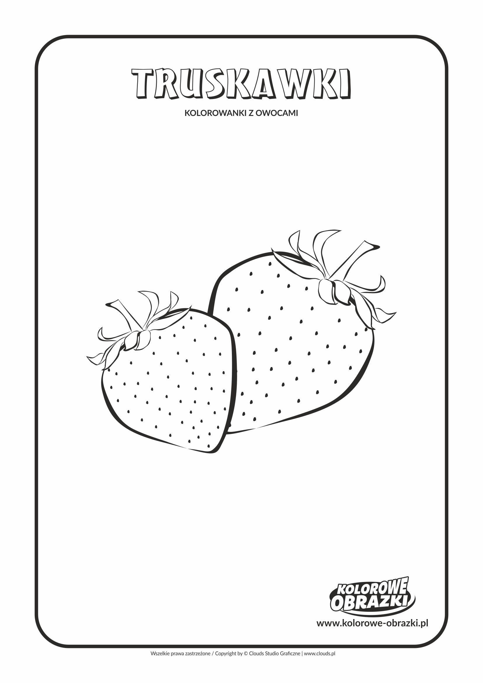 Truskawki Kolorowanki Owoce Kolorowanki Dla Dzieci