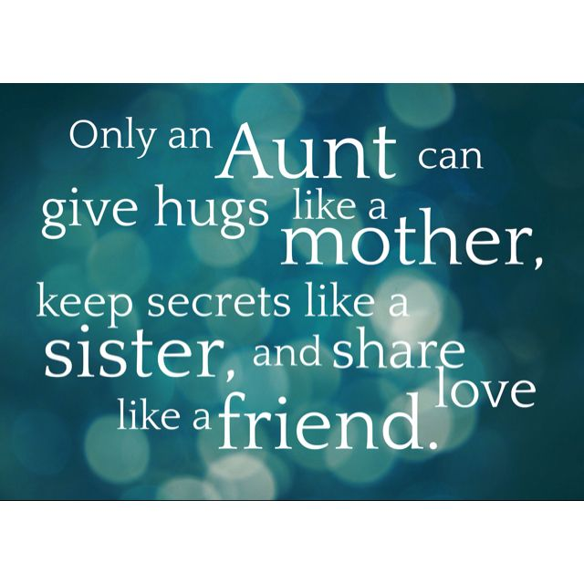 Best Aunt Quotes ❤Maryellen Miller the best Aunt EVER❤!! | Things that I ❤ love  Best Aunt Quotes