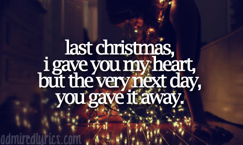 Ordinaire Last Christmas By Taylor Swift And Yes I Know She Didnu0027t Write It But