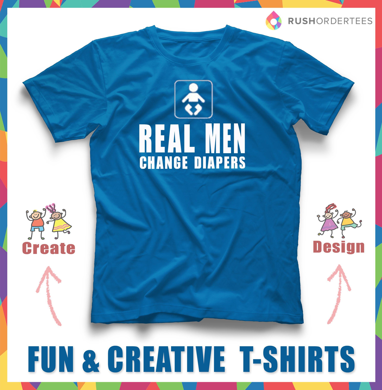 Real Men Change Diapers Creative Funny T Shirt Design Idea Create