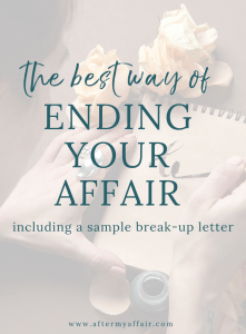 Sample Good Bye Letter To Affair Partner After My Affair Break Up Letters Affair Quotes Emotional Affair Signs