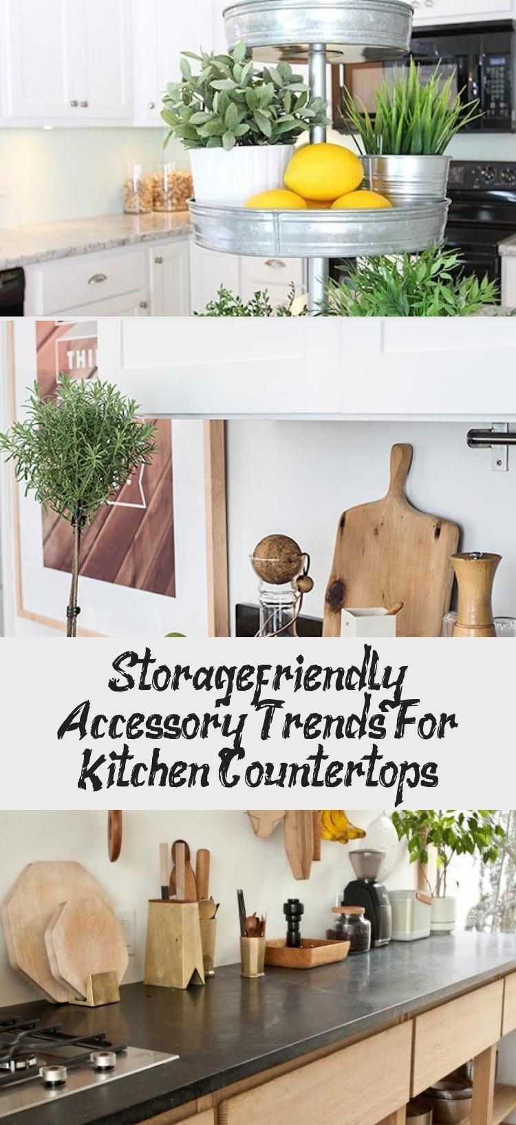 Storage Friendly Accessory Trends For Kitchen Countertops In 2020