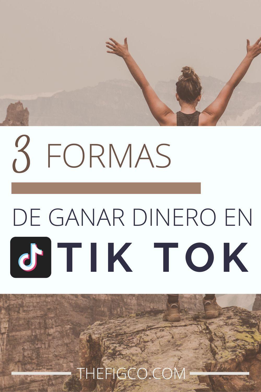 3 Maneras De Ganar Dinero En Tik Tok Ganar Dinero Como Ganar Dinero Online Como Ganar Dinero