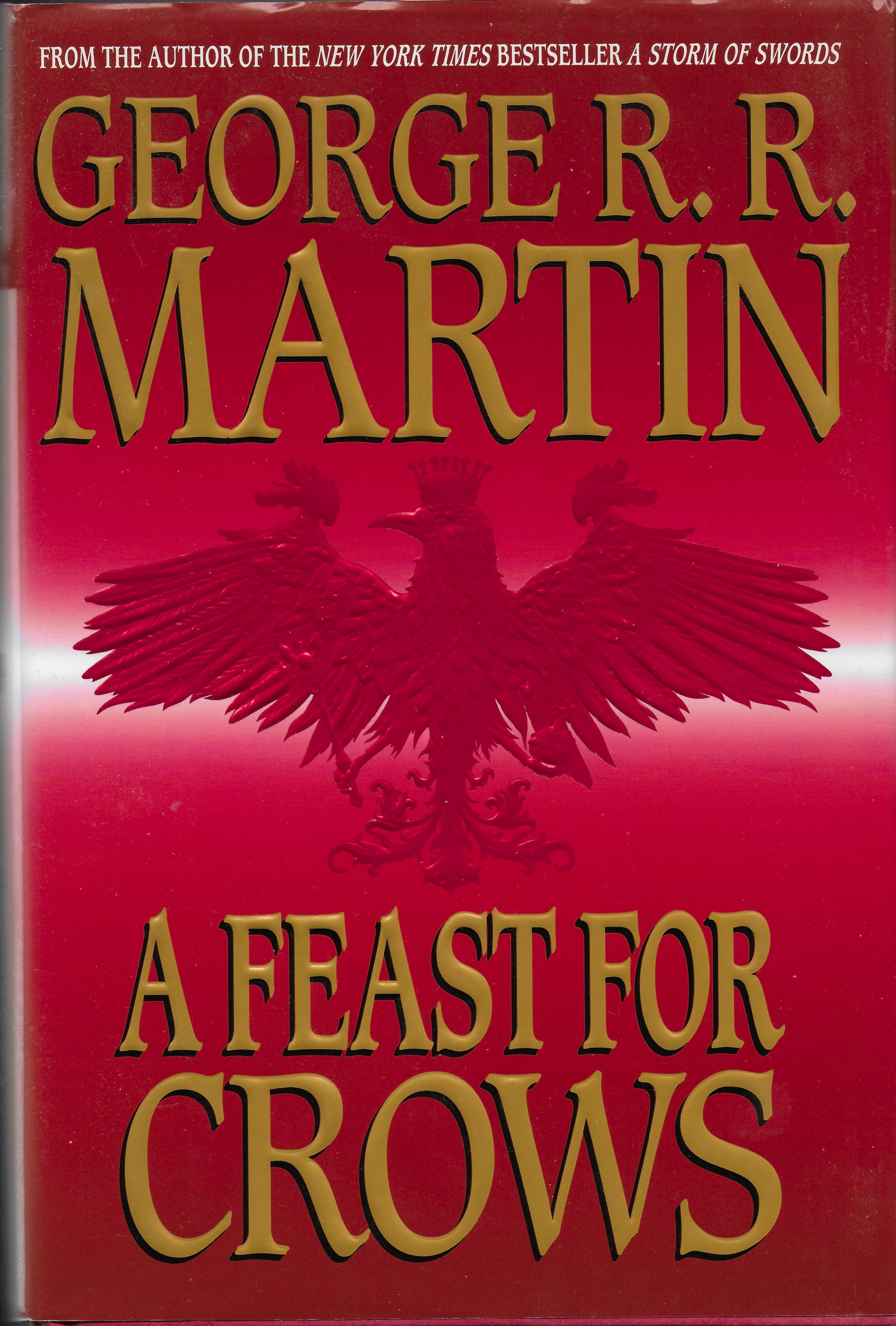George R R Martin A Feat For Crows Book Four Of A Song Of Ice