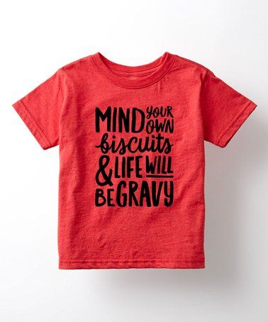 Love this Heather Red 'Mind Your Own Biscuits' Tee - Toddler & Kids on #zulily! #zulilyfinds