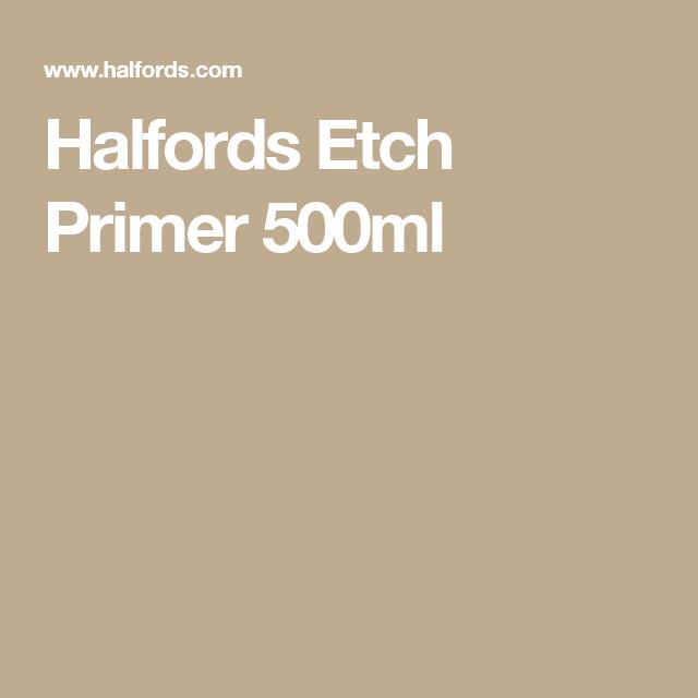 Halfords Etch Primer 500ml - for uPVC.