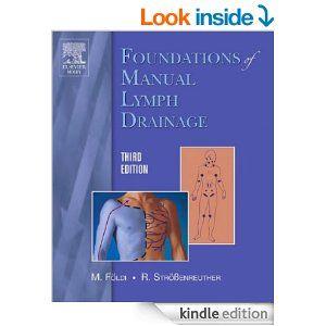 Amazon Com Foundations Of Manual Lymph Drainage Ebook Michael Foldi Roman Strossenreuther Kindle Store Manual Lymph Drainage Lymph Drainage Drainage