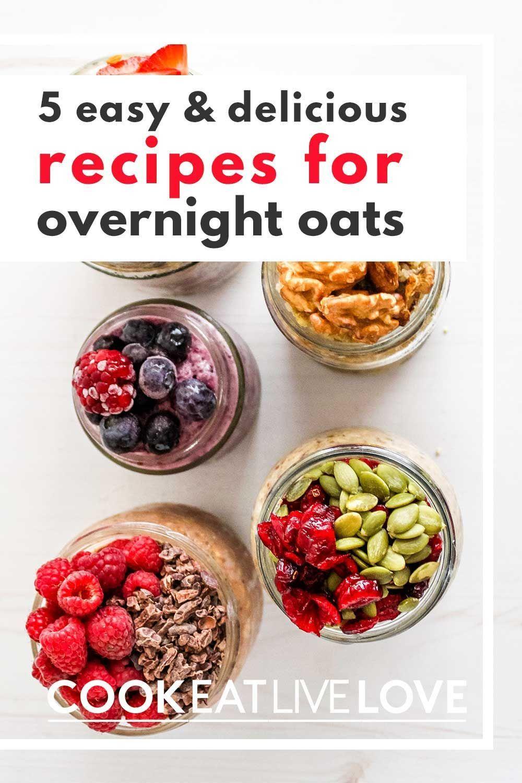 5 Easy Make Ahead Oat Jars To Meal Prep Breakfast Cook Eat Live Love In 2020 Vegan Snack Recipes Cooked Breakfast Breakfast Meal Prep