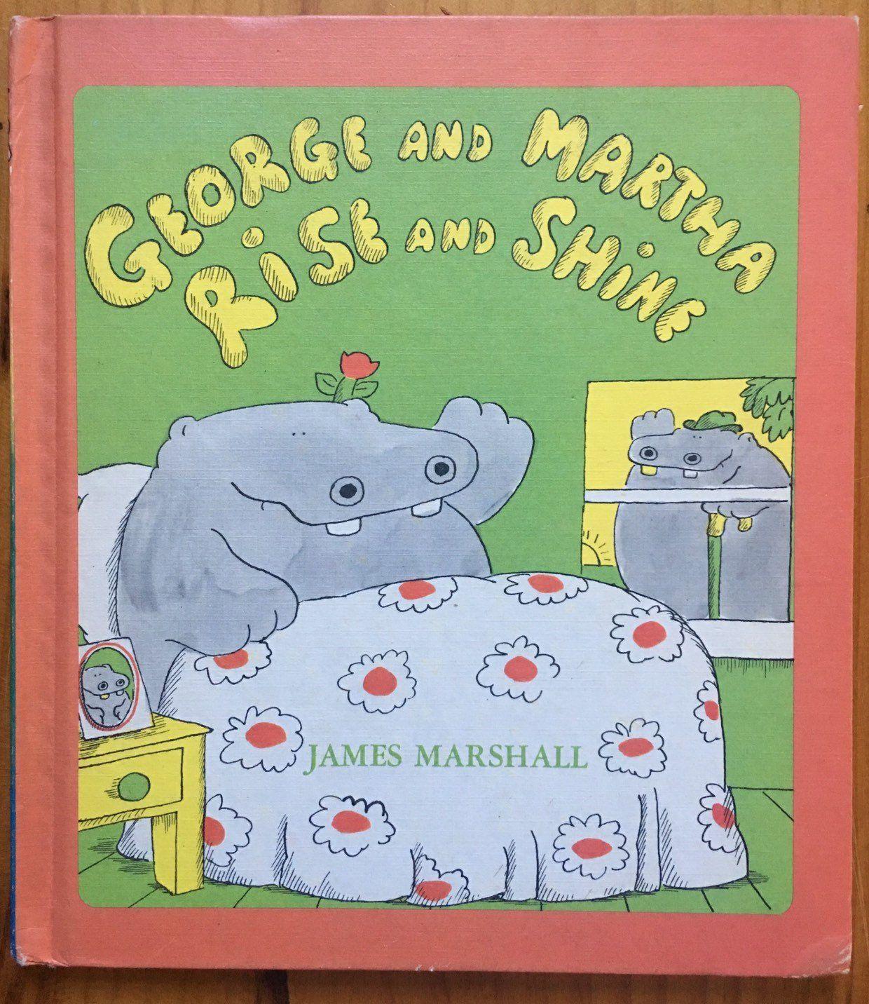 George And Martha Rise And Shine James Marshall