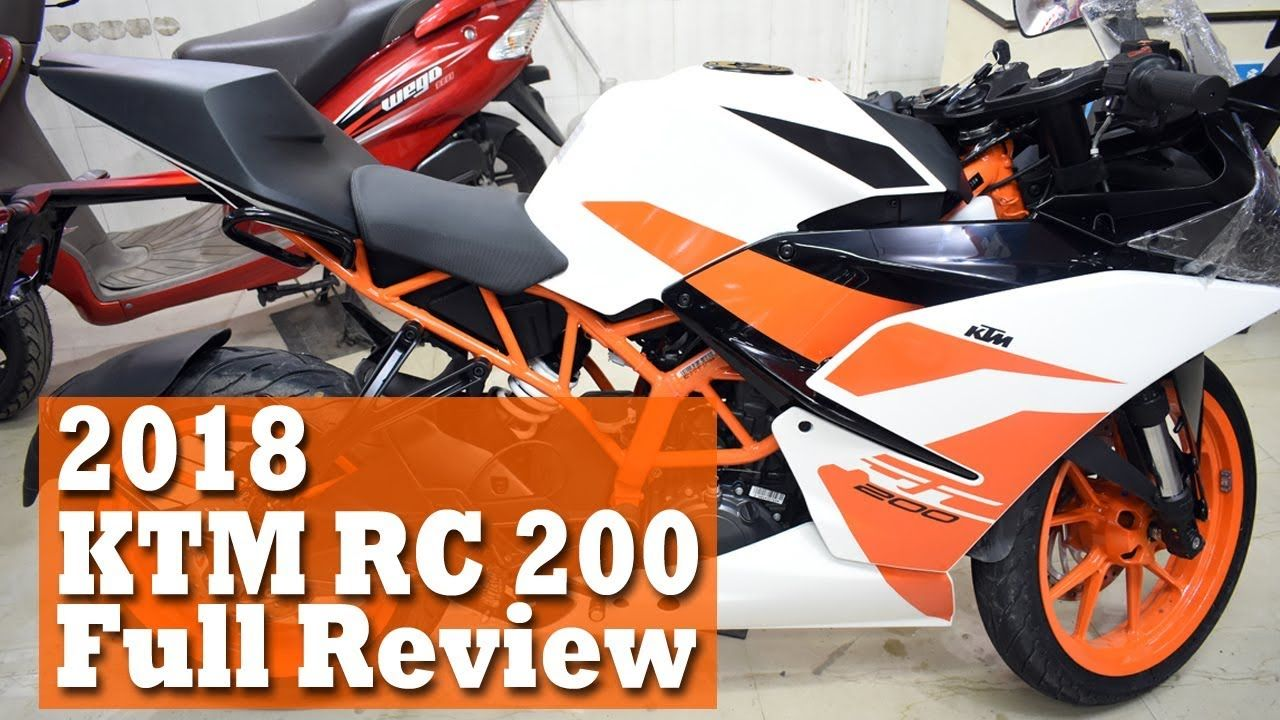 Ktm Rc 200 2018 Edition Full Walkaround Review In Hindi Price