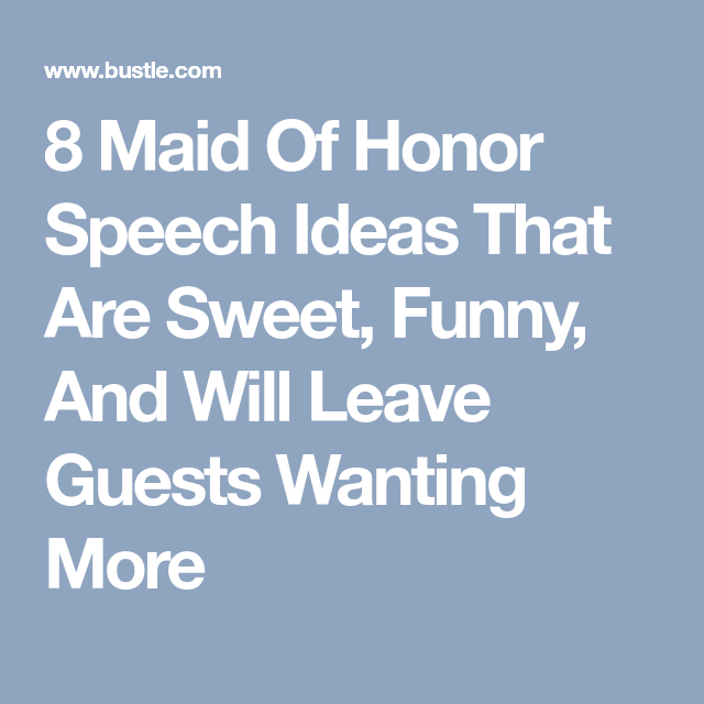 8 Ideas For Your Maid Of Honor Speech | Moms wedding | Maid of honor
