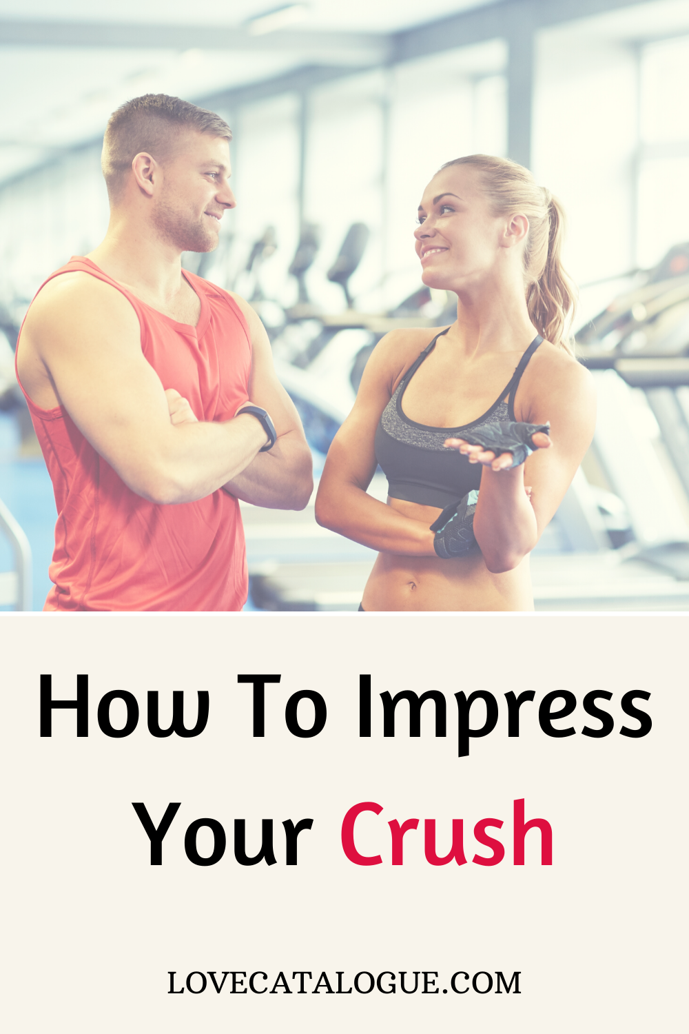 How To Impress Your Crush in 2020 | Healthy relationship