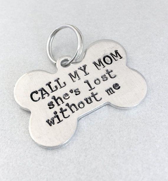 Hand Stamped Pet Id Tag Call My Mom Dog Bone Dog By Emerydrive