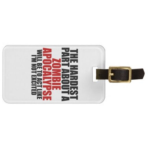 Zombie Apocalypse Tags For Luggage lowest price for you. In addition you can compare price with another store and read helpful reviews. BuyHow to          Zombie Apocalypse Tags For Luggage please follow the link to see fully reviews...