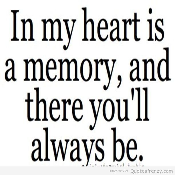 Memories Of My Love Quotes Quotesgram Its True Quotes Love