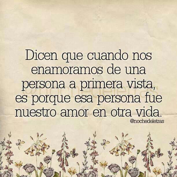 Amor En Otra Vida Reflexiona Pinterest Amor Frases De