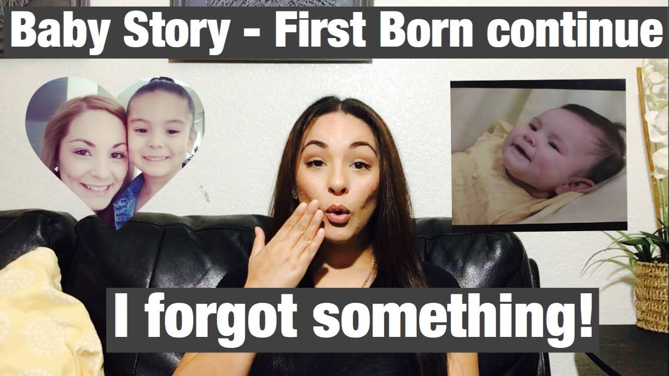 Baby Story - First born continue