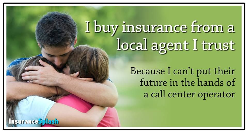 Buy Insurance From A Local Agent Insurance Sales Health