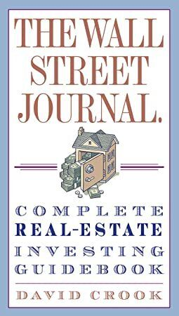 Get Book The Wall Street Journal Complete RealEstate Investing Guidebook Wall Street Journal Guid
