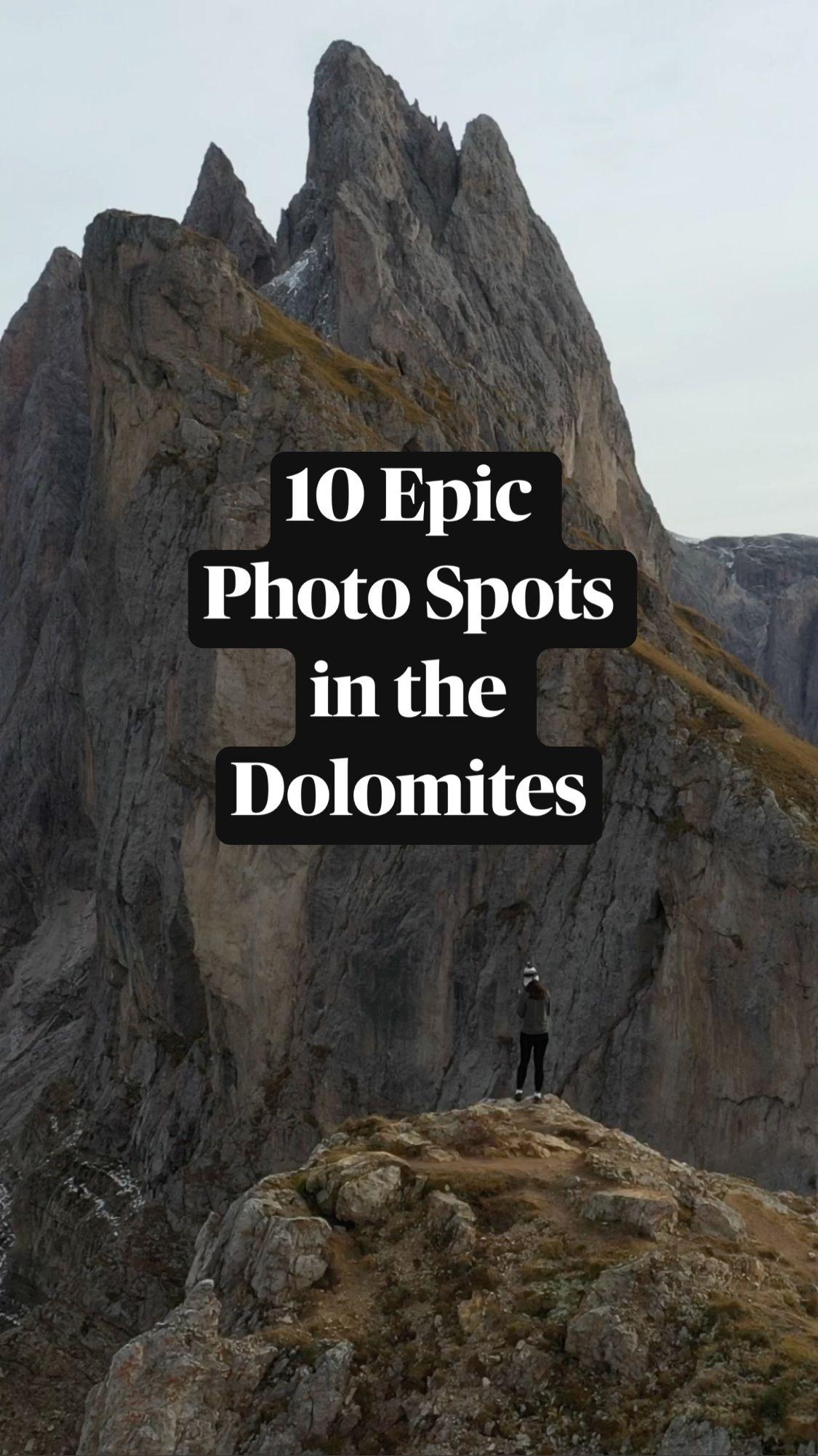 10 Epic  Photo Spots  in the  Dolomites