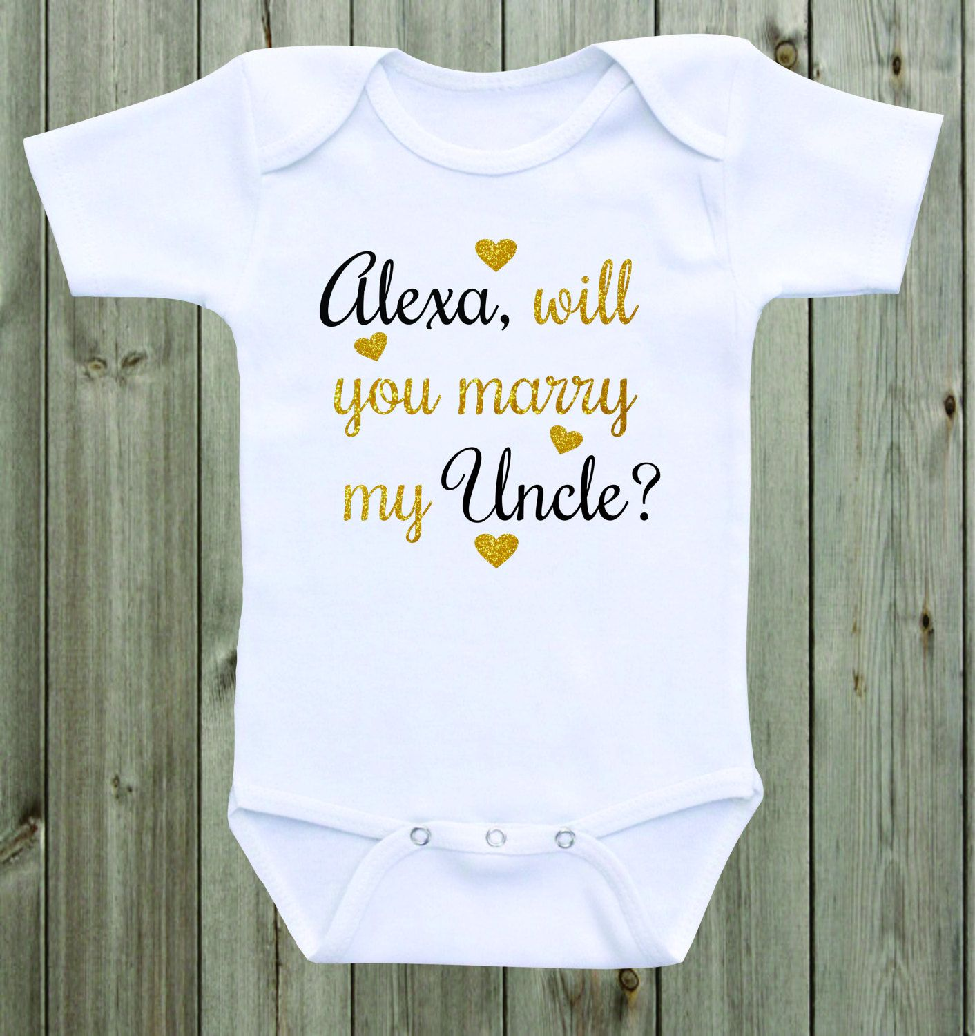 Will You Marry My Uncle Dad Big Brother Baby Onesie Custom