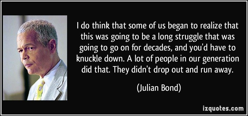 Bond Quotes Unique Julian Bond Quotes  More Julian Bond Quotes  Proverbs  Pinterest