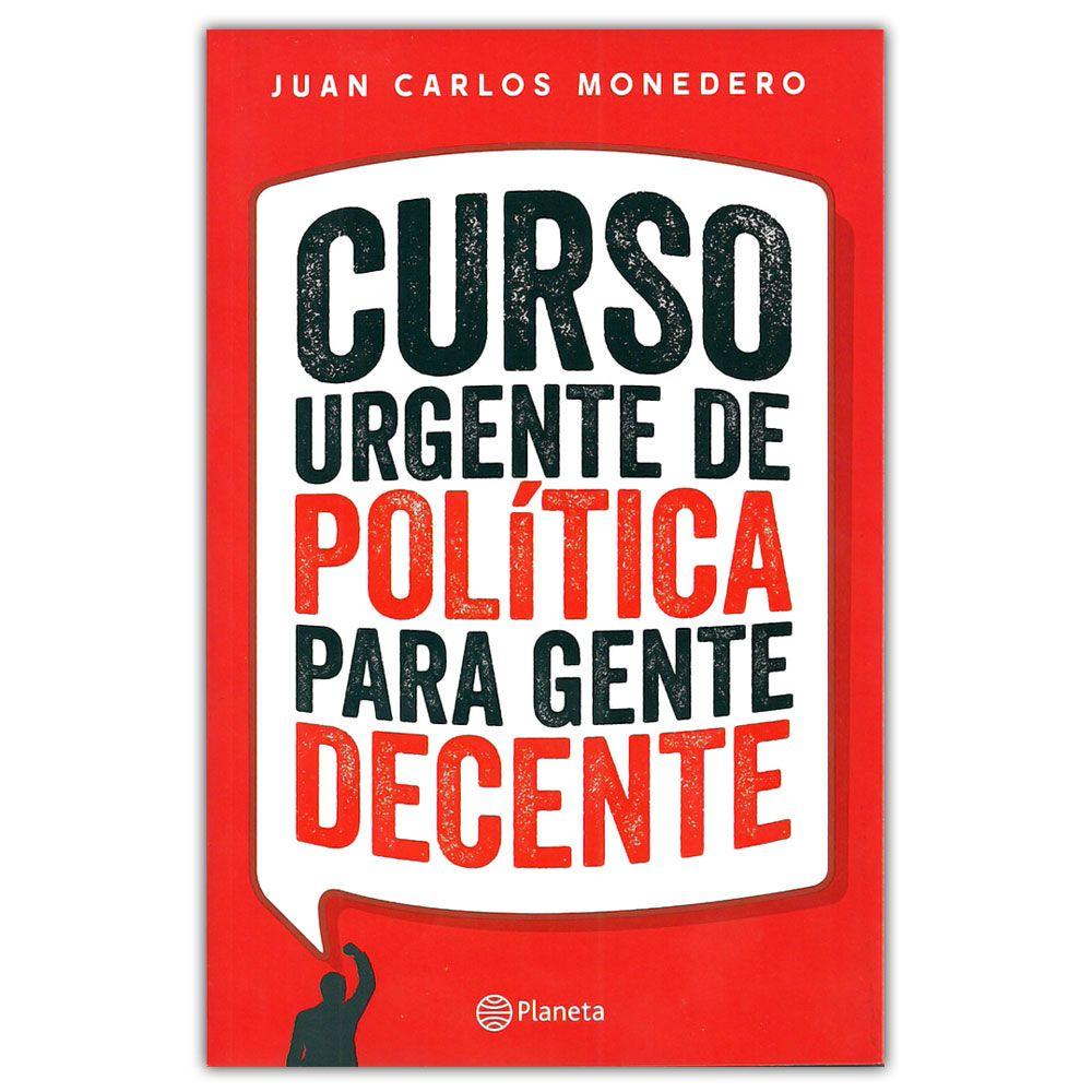 Comprar Libro Curso Urgente De Política Para Gente Decente Cursillo Comprar Libros Política