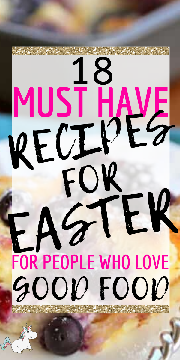 Photo of 18 Delicious Easter Recipe Ideas You Must Try This Year | Easter recipes Recipes…