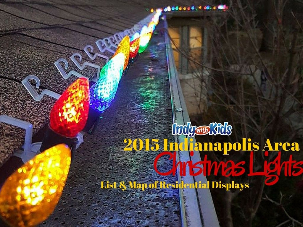 Christmas Lights List for Indianapolis and Central Indiana | 2020
